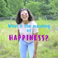 What Is The Meaning of Happiness?