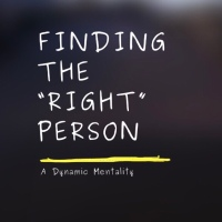 "Finding The ""Right"" Person"
